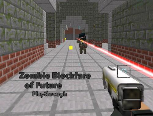 Зомби-войны будущего (Zombie Blockfare of Future)